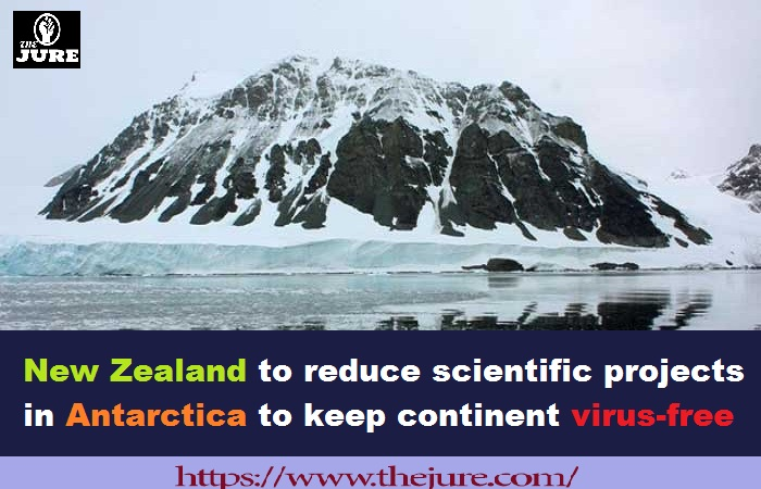 New Zealand to reduce scientific projects in Antarctica to keep continent virus-free